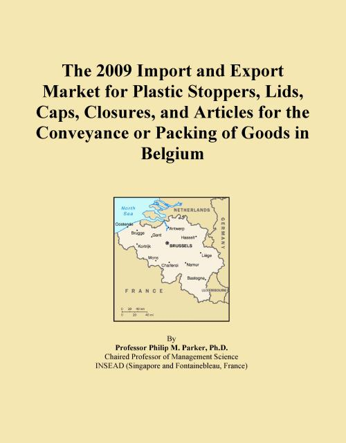 The 2009 Import and Export Market for Plastic Stoppers, Lids, Caps, Closures, and Articles for the Conveyance or Packing of Goods in Belgium - Product Image