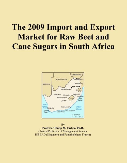 The 2009 Import and Export Market for Raw Beet and Cane Sugars in South Africa - Product Image