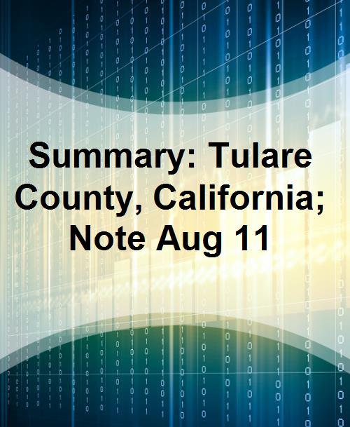 Summary: Tulare County, California; Note Aug 11 - Product Image