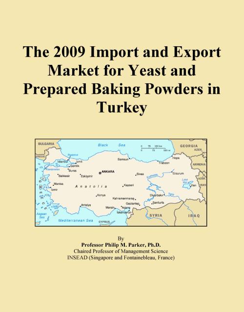 The 2009 Import and Export Market for Yeast and Prepared Baking Powders in Turkey - Product Image
