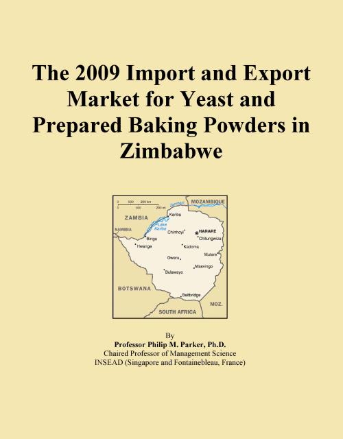 The 2009 Import and Export Market for Yeast and Prepared Baking Powders in Zimbabwe - Product Image