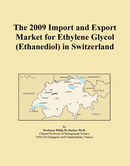 The 2009 Import and Export Market for Ethylene Glycol (Ethanediol) in Switzerland - Product Image