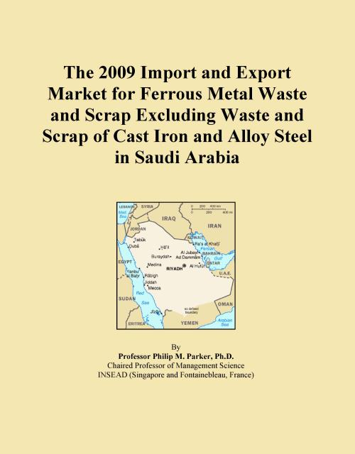 The 2009 Import and Export Market for Ferrous Metal Waste and Scrap Excluding Waste and Scrap of Cast Iron and Alloy Steel in Saudi Arabia - Product Image