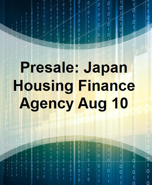 Presale: Japan Housing Finance Agency Aug 10 - Product Image