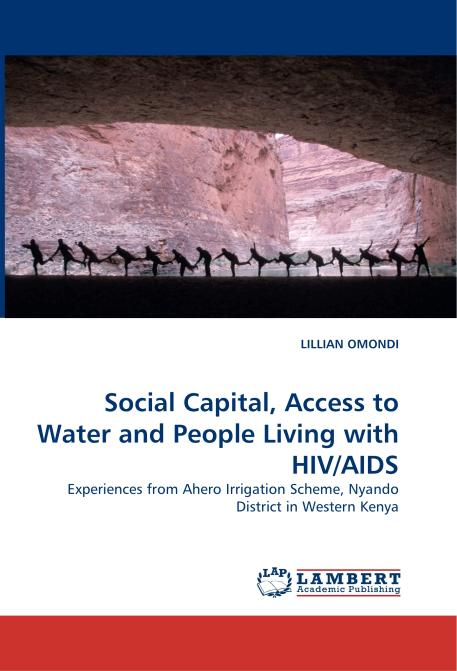 Social Capital, Access to Water and People Living with HIV/AIDS. Edition No. 1 - Product Image