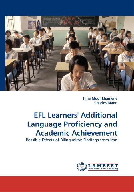 EFL Learners' Additional Language Proficiency and Academic Achievement. Edition No. 1 - Product Image