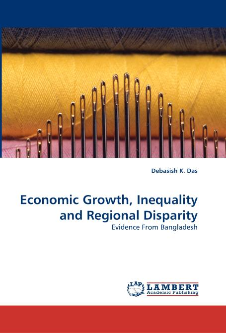 Economic Growth, Inequality and Regional Disparity. Edition No. 1 - Product Image