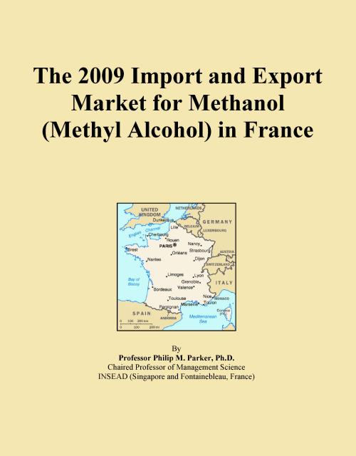 The 2009 Import and Export Market for Methanol (Methyl Alcohol) in France - Product Image