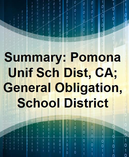 Summary: Pomona Unif Sch Dist, CA; General Obligation, School District - Product Image