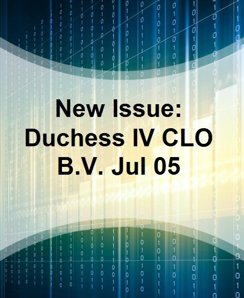 New Issue: Duchess IV CLO B.V. Jul 05 - Product Image