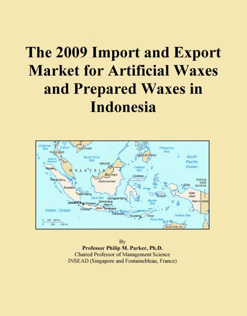 The 2009 Import and Export Market for Artificial Waxes and Prepared Waxes in Indonesia - Product Image