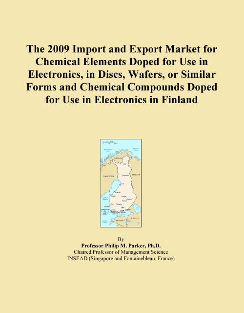 The 2009 Import and Export Market for Chemical Elements Doped for Use in Electronics, in Discs, Wafers, or Similar Forms and Chemical Compounds Doped for Use in Electronics in Finland - Product Image
