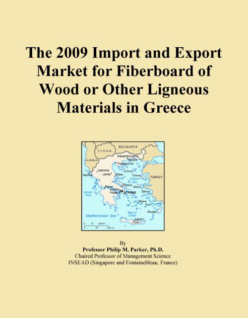 The 2009 Import and Export Market for Fiberboard of Wood or Other Ligneous Materials in Greece - Product Image