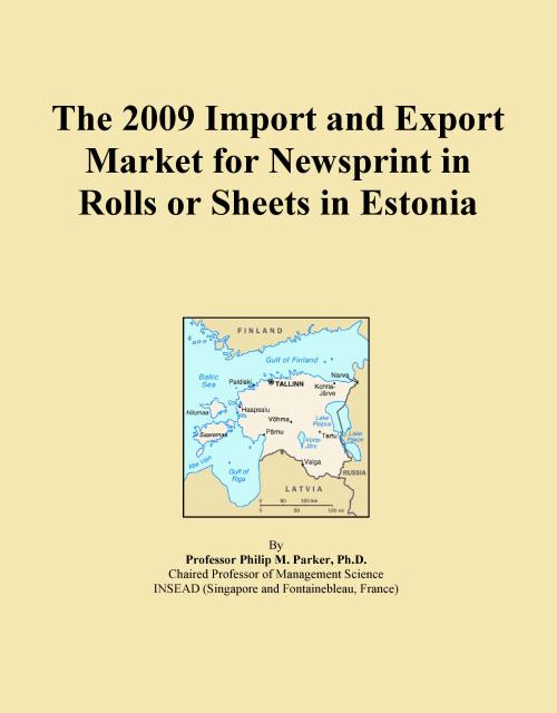 The 2009 Import and Export Market for Newsprint in Rolls or Sheets in Estonia - Product Image