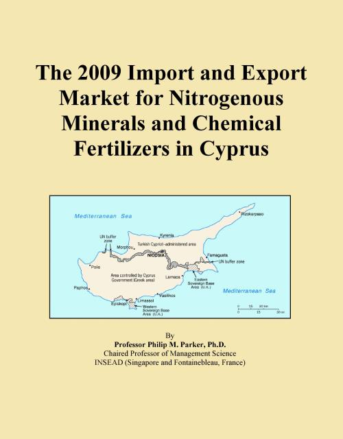 The 2009 Import and Export Market for Nitrogenous Minerals and Chemical Fertilizers in Cyprus - Product Image