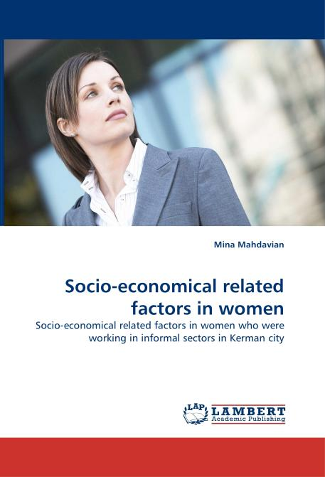 Socio-economical related factors in women. Edition No. 1 - Product Image