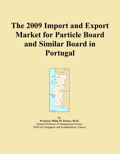 The 2009 Import and Export Market for Particle Board and Similar Board in Portugal - Product Image
