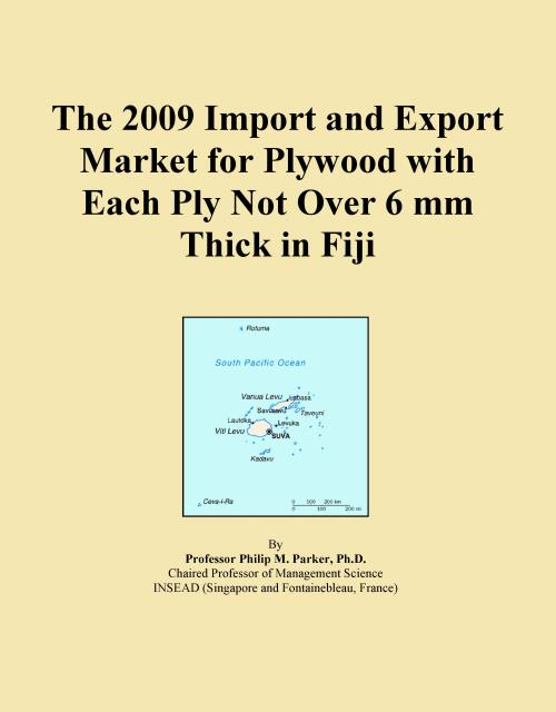 The 2009 Import and Export Market for Plywood with Each Ply Not Over 6 mm Thick in Fiji - Product Image