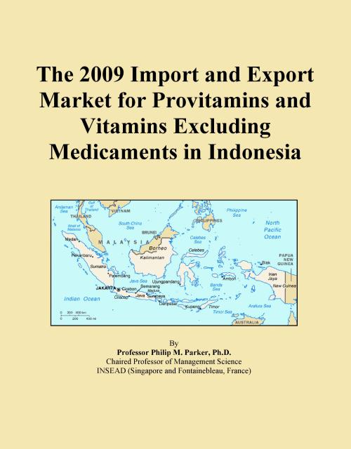 The 2009 Import and Export Market for Provitamins and Vitamins Excluding Medicaments in Indonesia - Product Image