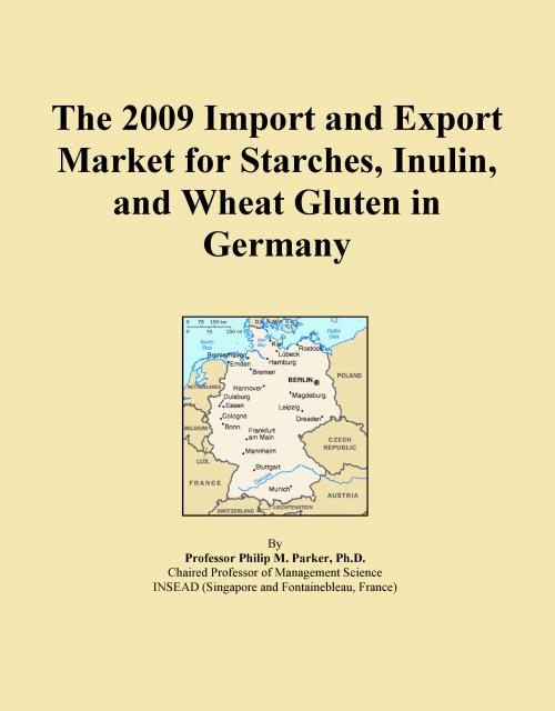 The 2009 Import and Export Market for Starches, Inulin, and Wheat Gluten in Germany - Product Image