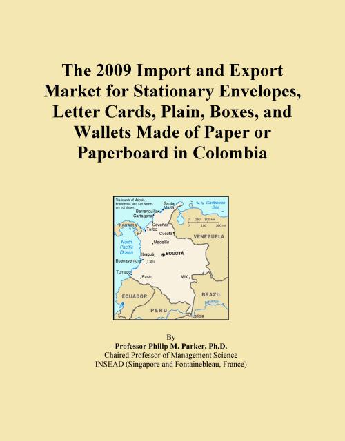 The 2009 Import and Export Market for Stationary Envelopes, Letter Cards, Plain, Boxes, and Wallets Made of Paper or Paperboard in Colombia - Product Image