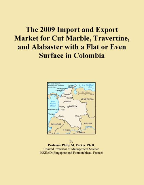 The 2009 Import and Export Market for Cut Marble, Travertine, and Alabaster with a Flat or Even Surface in Colombia - Product Image
