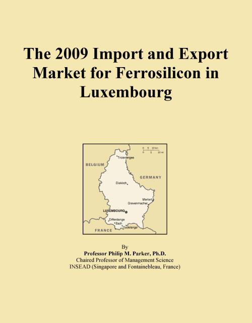 The 2009 Import and Export Market for Ferrosilicon in Luxembourg - Product Image