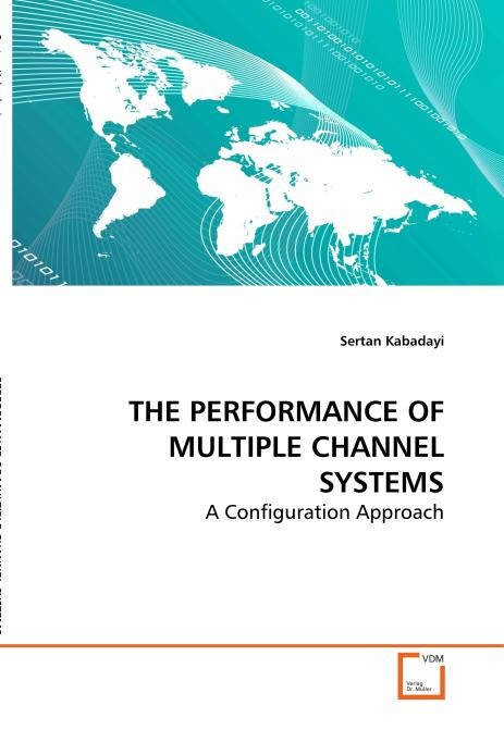 THE PERFORMANCE OF MULTIPLE CHANNEL SYSTEMS. Edition No. 1 - Product Image