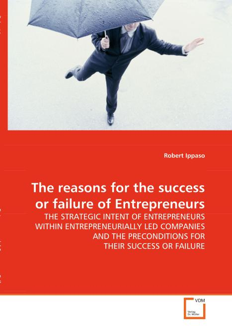 The reasons for the success or failure of 