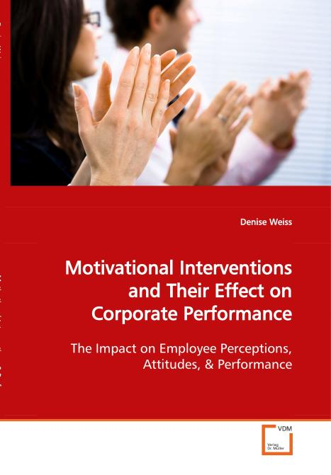 Motivational Interventions and Their Effect on 
