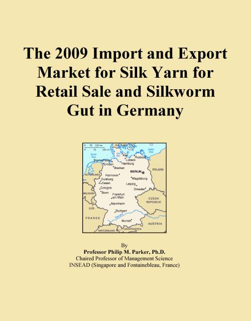 The 2009 Import and Export Market for Silk Yarn for Retail Sale and Silkworm Gut in Germany - Product Image