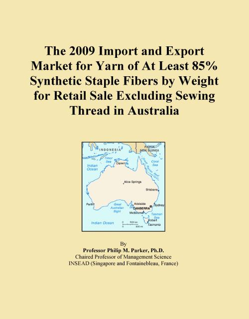 The 2009 Import and Export Market for Yarn of At Least 85% Synthetic Staple Fibers by Weight for Retail Sale Excluding Sewing Thread in Australia - Product Image