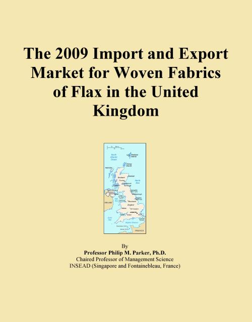 The 2009 Import and Export Market for Woven Fabrics of Flax in the United Kingdom - Product Image