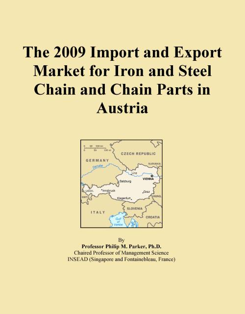 The 2009 Import and Export Market for Iron and Steel Chain and Chain Parts in Austria - Product Image