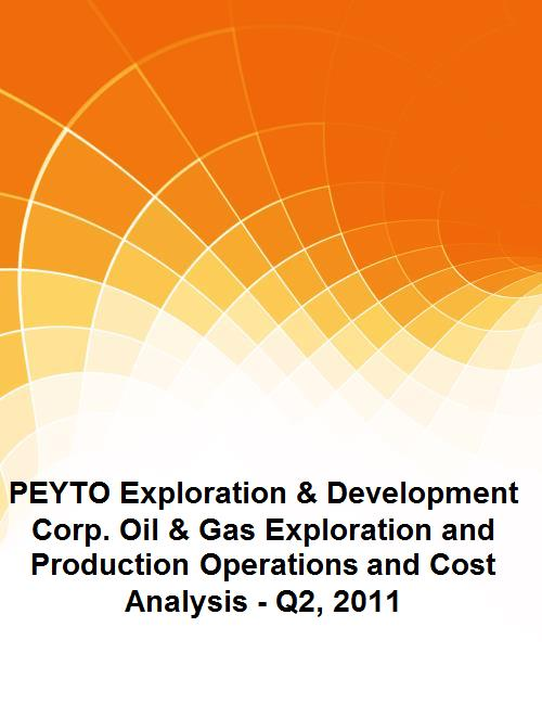 PEYTO Exploration & Development Corp. Oil & Gas Exploration and Production Operations and Cost Analysis - Q2, 2011 - Product Image