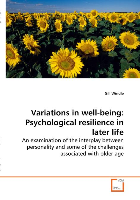 Variations in well-being: Psychological resilience in