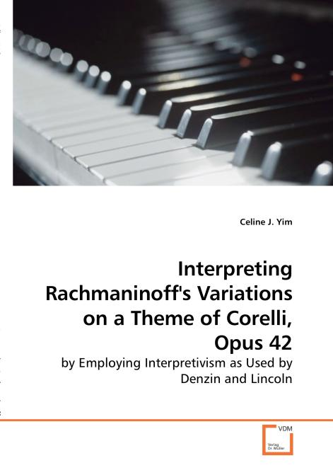 Interpreting Rachmaninoff's Variations on a Theme of Corelli, Opus 42. Edition No. 1 - Product Image