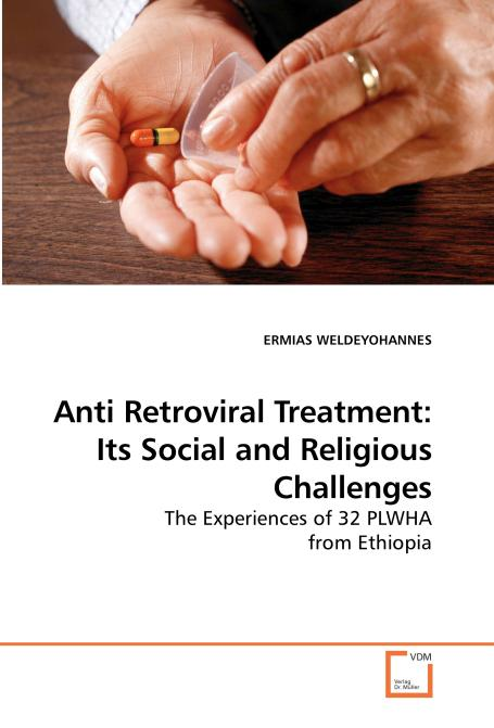 Anti Retroviral Treatment: Its Social and Religious Challenges. Edition No. 1 - Product Image