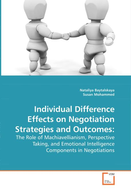 Individual Difference Effects on Negotiation Strategies and Outcomes:. Edition No. 1 - Product Image