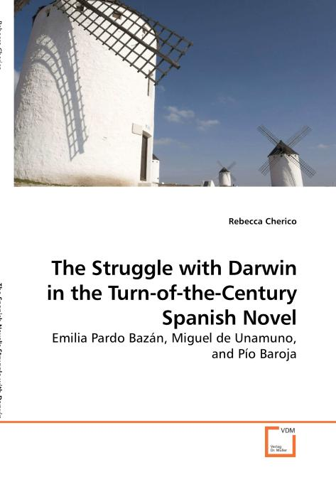 The Struggle with Darwin in the Turn-of-the-Century Spanish Novel. Edition No. 1 - Product Image