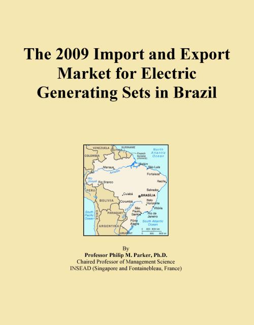 The 2009 Import and Export Market for Electric Generating Sets in Brazil - Product Image