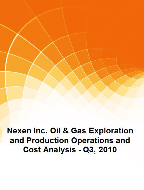 Nexen Inc. Oil & Gas Exploration and Production Operations and Cost Analysis - Q3, 2010 - Product Image