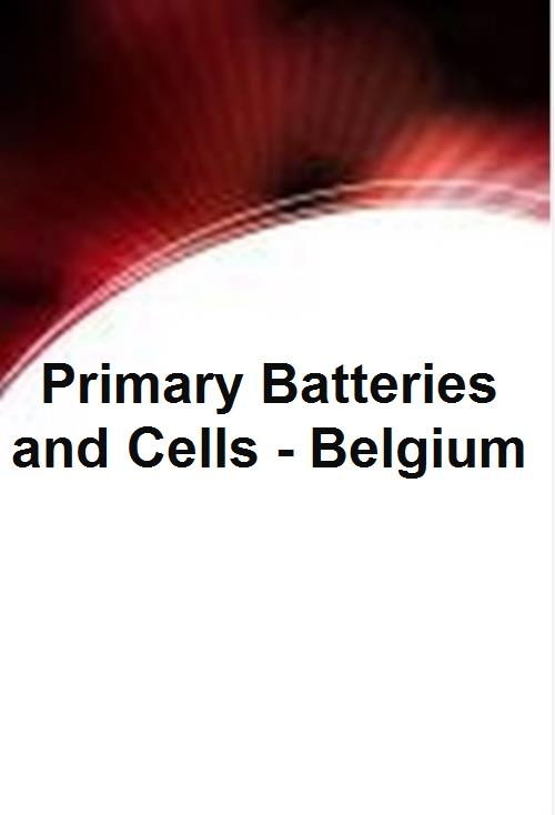 Primary Batteries and Cells - Belgium - Product Image