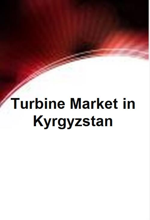 Turbine Market in Kyrgyzstan - Product Image