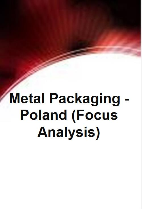 Metal Packaging - Poland (Focus Analysis) - Product Image