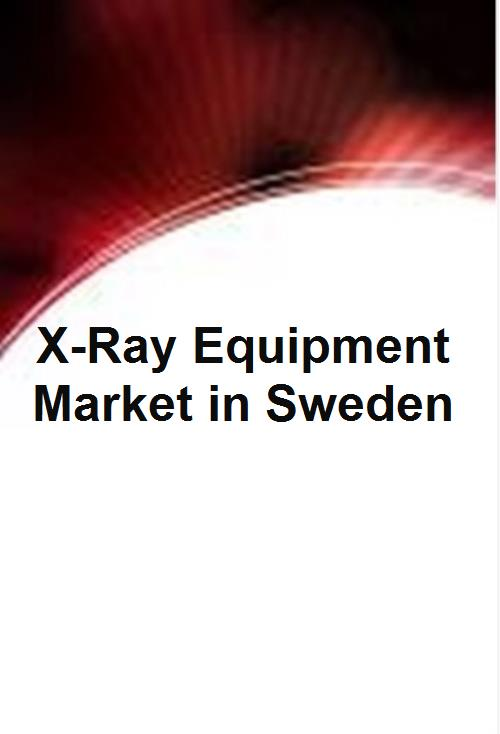 X-Ray Equipment Market in Sweden - Product Image