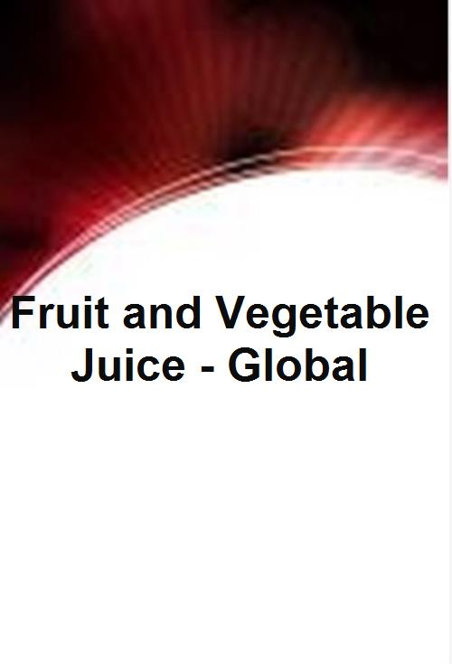 Fruit and Vegetable Juice - Global - Product Image