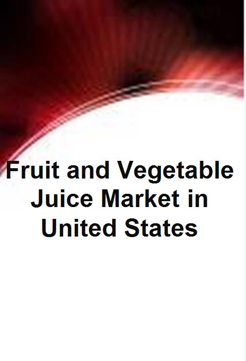 Fruit and Vegetable Juice Market in United States - Product Image