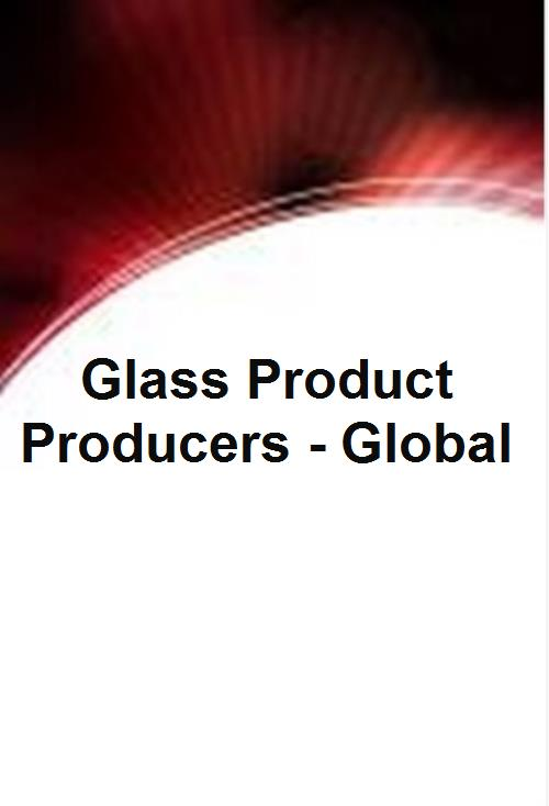 Glass Product Producers - Global - Product Image