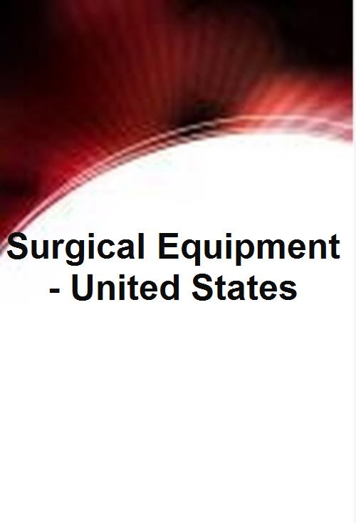 Surgical Equipment - United States - Product Image
